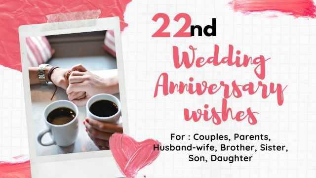 22nd Wedding Anniversary Wishes messages and quotes