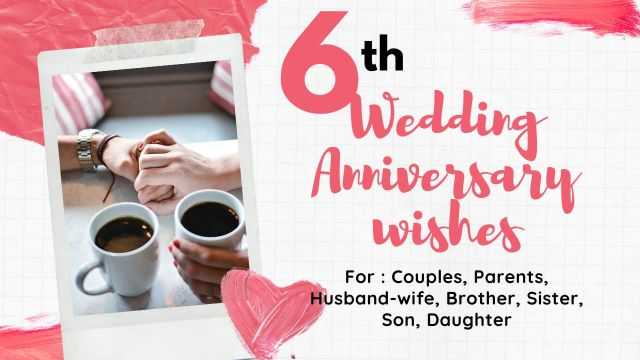 6th Wedding Anniversary Wishes messages Quotes