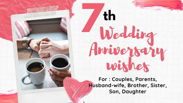 7th Wedding Anniversary Wishes Messages Quotes