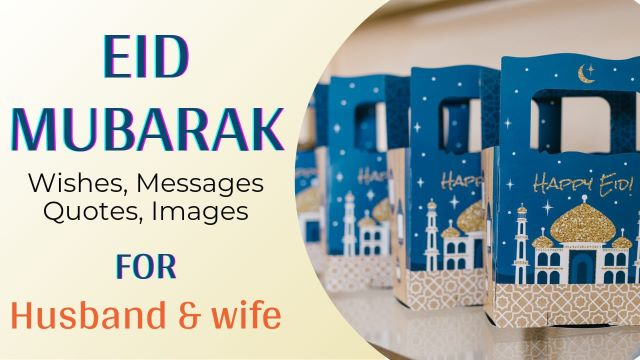 Eid Mubarak Wishes Messages For Husband and Wife