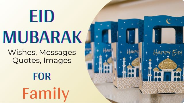 Happy Eid Mubarak Wishes Messages for Family with Images