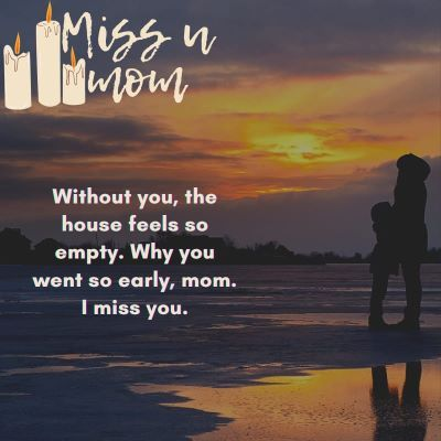 Quotes missing mom 27 Best