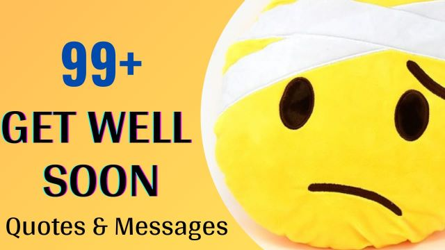 Get Well Soon Wishes Messages, and Quotes with Images