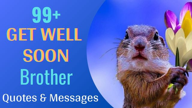Get Well Soon Wishes Messages for Brother with Images