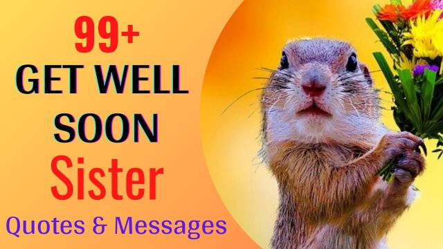 Get Well Soon Wishes Messages for Sister with Images