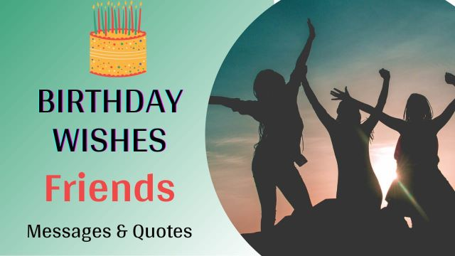 Happy Birthday Wishes For Friend messages and Quotes